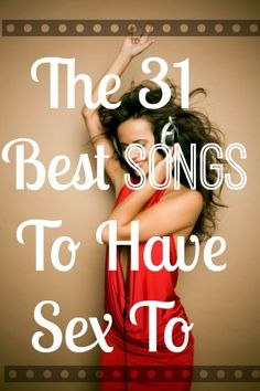 Hottest songs to have sex to