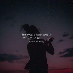 She took a deep breath and let it go. via (http://ift.tt/2twlonN)