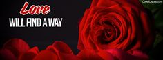 Love Will Find A Way Facebook Cover coverlayout.com