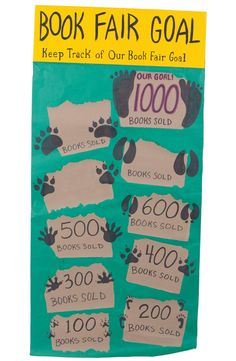 Keep track of the quantity of books you sell by following the tracks of these critters! Find a template and instructions to create this goal chart in the Chairperson's Toolkit. Fair Files keyword: GOAL CHART