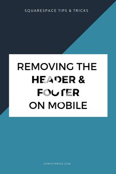If you'd like to create a mobile landing page without using the limited Squarespace Cover pages, you'll need to add a bit of code to hide the header and footer. #webdesign #webdesign2020 Mobile Landing Page, Cover Pages, Business Design, Header, Web Design, How To Remove, Coding, Ads, Create