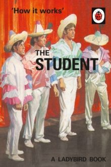 How it Works: The Student, Hardback