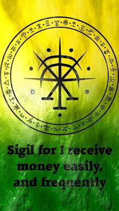 Sigil for I receive money easily, and frequently requested by anonymous