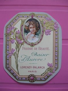1 ANCIENNE ETIQUETTE POUDRE DE BEAUTÉ/ANTIQUE FACE POWDER LABEL FRENCH PARIS