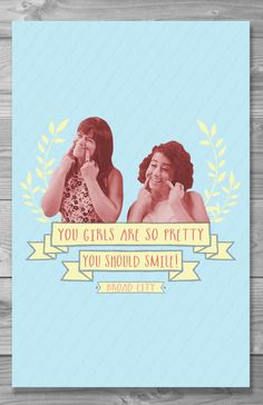 You Should Smile Broad City Quote Poster by Shaileyann on Etsy