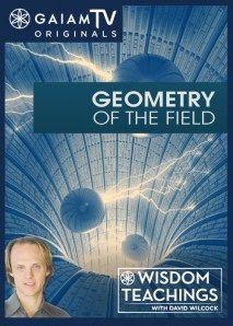 Wisdom Teachings: [#31] Geometry of the Field Video