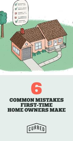 6 mistakes commonly made by first-time homebuyers.