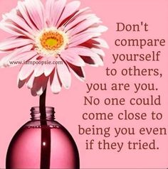 """""""Don't compare yourself to others"""" quote via www.IamPoopsie.com"""