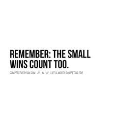 It's not just the big wins - every win counts.