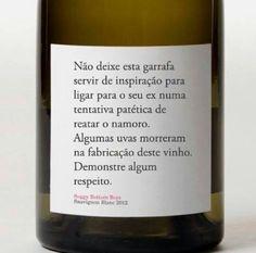 Mais respeito ao vinho... por favor!!