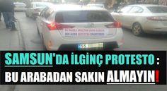 Samsun'da İlginç Protesto!