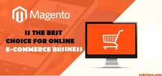 #Magento is the best choice for online e-commerce business - #codelare