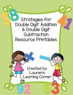 When you need to teach your students how to add and subtract double digit numbers there are many strategies to choose from. This packet contains resource printables for both double digit addition and double digit subtraction.  The printables will help students to understand that there are a variety of ways to solve both double digit addition and subtraction problems and allow them to develop their ability to solve double digit computations.