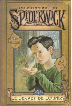 Les Chroniques de Spiderwick Tome 3: Le secret de Lucinda