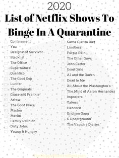 stay home quarantine List of Netflix Shows To Binge In A Quarantine 2020 - The Happy Mustard Seed Series Netflix Lista, Netflix Movies To Watch, Netflix Hacks, Movie To Watch List, Good Movies On Netflix, Netflix Tv Shows, Tv Series To Watch, Good Movies To Watch, List Of Movies