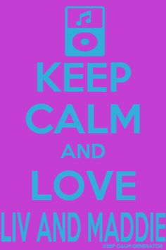 this is how much I love liv and Maddie PS Simon Simon Limbaugh made this Keep Calm Posters, Keep Calm Quotes, Disney Channel Shows, Disney Shows, Sisters Forever, Austin And Ally, Girl Meets World, Keep Calm And Love, Dove Cameron