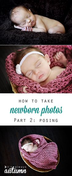 want to learn how to take better newborn photos? Check out this 5-part series covering setup, posing, editing, and more. DIY newborn or baby photoshoot tips and tricks.