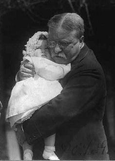 Speak softly and hug tight: Teddy Roosevelt shows us his soft side, hugging granddaughter Edith Roosevelt Derby in 1918.