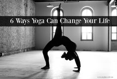 6 Ways Yoga Can Change Your Life. Simple, but profound these ideas will transform you mind, body, and soul. Let the yoga speak for itself. Your Life, You Changed, Stretches, Nutrition, Wellness, Yoga, Canning, Health, Salud