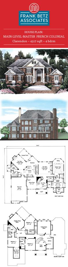 Clarendon: 4317 sqft, 4 bdrm, main-level-master, French Colonial house plan design by Frank Betz Associates Inc. Colonial House Plans, House Floor Plans, Home Design Plans, Plan Design, Clarendon Homes, Frank Betz, French Colonial, Luxury House Plans, Facade