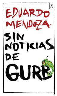 SIN NOTICIAS DE GURB de EDUARDO MENDOZA