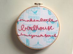 Pushing Daisies: Make A Little Birdhouse In Your Soul Hand Embroidery in 6 Inch Hoop
