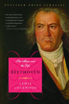 Beethoven: The Music and the Life, Lewis Lockwood, (Paperback) 2005