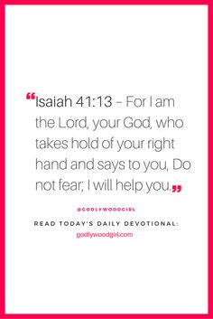 Bible verse --> Read today's daily devotional at GodlywoodGirl.com by clicking through.