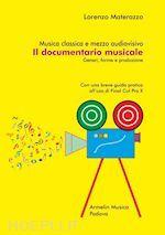 Prezzi e Sconti: Il #documentario musicale  ad Euro 16.00 in #Musica cinema e teatro musica #Armelin musica