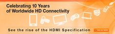HDMI (High-Definition Multimedia Interface) is the first and only industry-supported, uncompressed, all-digital audio/video interface. By delivering crystal-clear, all-digital audio and video via a single cable, HDMI dramatically simplifies cabling and helps provide consumers with the highest quality home theater experience.