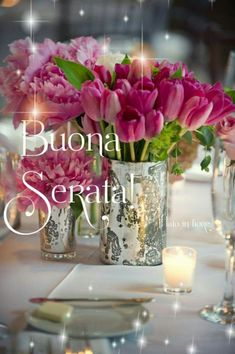 Good Evening Wishes, Italian Greetings, Table Decorations, Card Stock, Good Night, Dinner Table Decorations