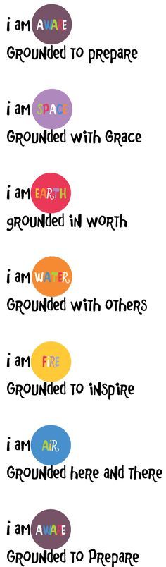 Grounded Mantra Read the 5 elements mantra to kids and teens before, after, and/or during a yoga class or anytime they need grounding.