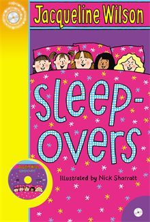 Sleep-Overs by Jacqueline Wilson. All of Daisy's friends in the Alphabet Club - Amy, Bella, Chloe and Emily - have had sleepovers for their birthdays. Daisy has a dilemma. She'd love to have a sleepover too, but then she'd have to let her friends meet her sister . . .