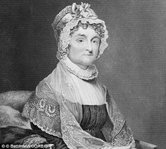America's First Ladies: Abigail Adams: She was remembered for the many letters she wrote to her husband who sought her advice on matters of government and politics during the American Revolutionary War