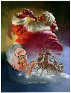 """Classic Coca Cola Santa Ad - Circa 1950's. Each time I see a Coke Santa... I'm immediately taken back to Christmas seasons of long ago. These are a real nostalgia trigger for me and has lead to a lifetime fascination with """"Santa"""" items. I'll play Santa at a drop of a hat and love doing it."""
