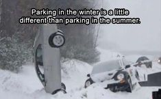 Parking in the winter Funny Qoutes, Funny Relatable Memes, Driving Memes, Weather Quotes, Heart Touching Story, Dump A Day, Crazy Quotes, Dark Memes, Funny Pins
