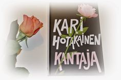 Ullan Luetut kirjat: Kari Hotakainen Kantaja & arvonta Box, Snare Drum