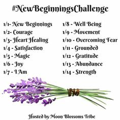 The Moon Blossoms Tribe invites you to join us in the #NewBeginningsChallenge running January 1-14. This challenge is all about New Beginnings and your interpretations of the words we have listed for each day. 🌙You can use these words for tarot or oracle card prompts, journaling prompts, share an inspiring image the word makes you think of...whatever you'd like! Do what feels good for you! 🌸 1/1- New Beginnings  1/2 - Courage 1/3 - Heart Healing 1/4 - Satisfaction 1/5 - Magic 1/6 - Joy…
