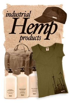 Natasha Perry - Here shows a few examples of what can be made from Hemp. Clothes, accessories, bags and body lotions. All of these products are made from a eco-friendly fabric.