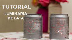 Tutorial | Luminária de lata para decoração