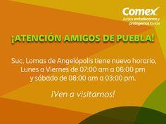 ¡Amigos de Puebla! Tenemos NUEVO HORARIO. ¡Ven a visitarnos! #ComexPinturerías #Puebla #NuevoHorario