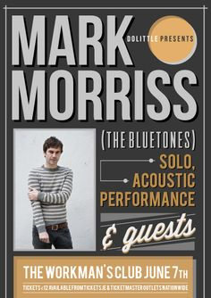 07 June: Mark Morriss at The Workmans Club, Dublin