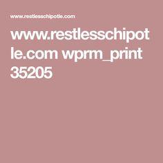 www.restlesschipotle.com wprm_print 35205