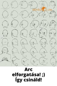 Portré rajzok - Megmutatjuk.hogyan forgasd el az emberi arcot! Katt és lesd meg! ;) Art, Art Background, Kunst, Performing Arts, Art Education Resources, Artworks
