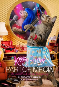 "What if Katy Perry's ""Part Of Me"" Movie Starred ... Her Cat?   Haha:) Really funny xD"
