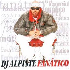 DJ Alpiste - Fanático (2003) Download - BAIXE RAP NACIONAL