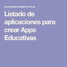 Listado de aplicaciones para crear Apps Educativas