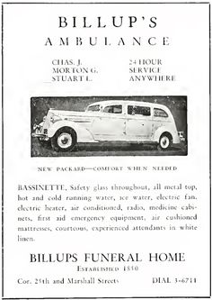 Ad for Billup's Ambulance from page 199 of pdf of Medical College of Virginia's THE X-RAY 1937 yearbook. Hmmm...noting that bottom of ad indicates part of Billups Funeral Home...no thanks! Think I'll pass on a ride in an ambulance service with an association with a funeral home! http://ia600501.us.archive.org/22/items/xray1937medi/xray1937medi.pdf