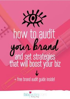 How to audit your brand and set strategies that will boost your business. Check out the free guide inside! << Fabipaolini