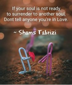 Kabir Quotes, Sufi Quotes, Poetry Quotes, Spiritual Quotes, Book Quotes, Words Quotes, Rumi Love Quotes, Romantic Love Quotes, True Quotes